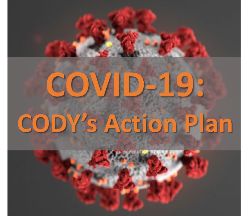 CODY's COVID Response and Action Plan